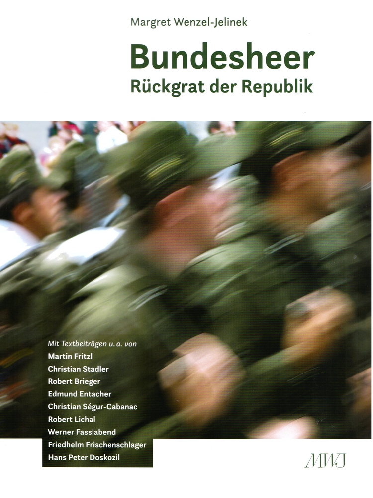 Bundesheer - Rückgrat der Republik